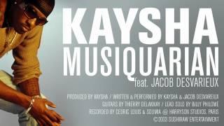 Kaysha - Musiquarian (feat. Jacob Desvarieux)