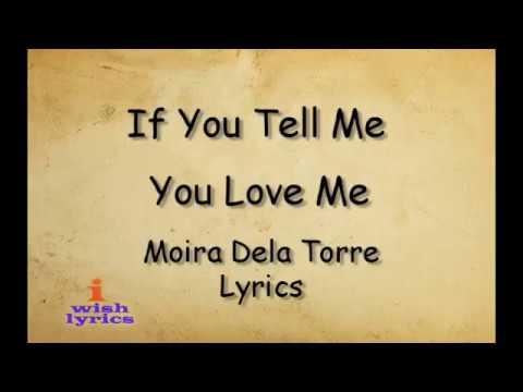 If you tell me you love me - Moira Dela Torre (Lyrics)