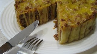 Макаронный пирог | Пирог из макарон и мяса | Пирог из макарон Ригатони | TORTA DI PASTA | PASTA CAKE
