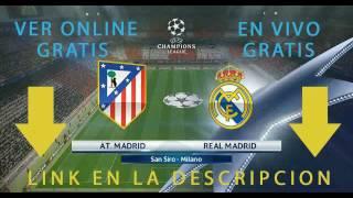 UEFA CHAMPIONS LEAGUE: Real Madrid vs Atletico Madrid - GRATIS en Vivo!