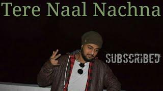 Tere naal nachna Dance Video| chorography |Nawabzaade movie |Badshah, Sunanda S |Raghav Punit Dharme