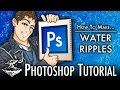 Photoshop | Creating Water Ripples