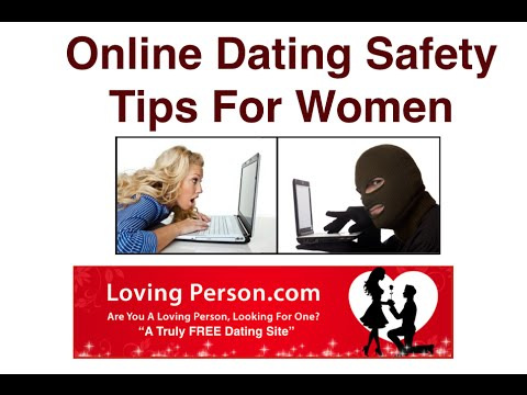 How to do online dating safely