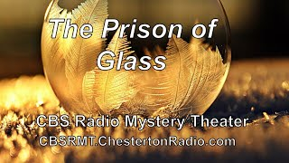 The Prison of Glass - CBS Radio Mystery Theater screenshot 5