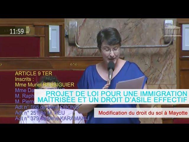 MURIEL RESSIGUIER explique le vote concernant la modification du droit du sol à Mayotte
