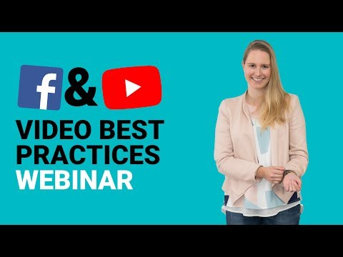 Facebook and Youtube Video Best Practices