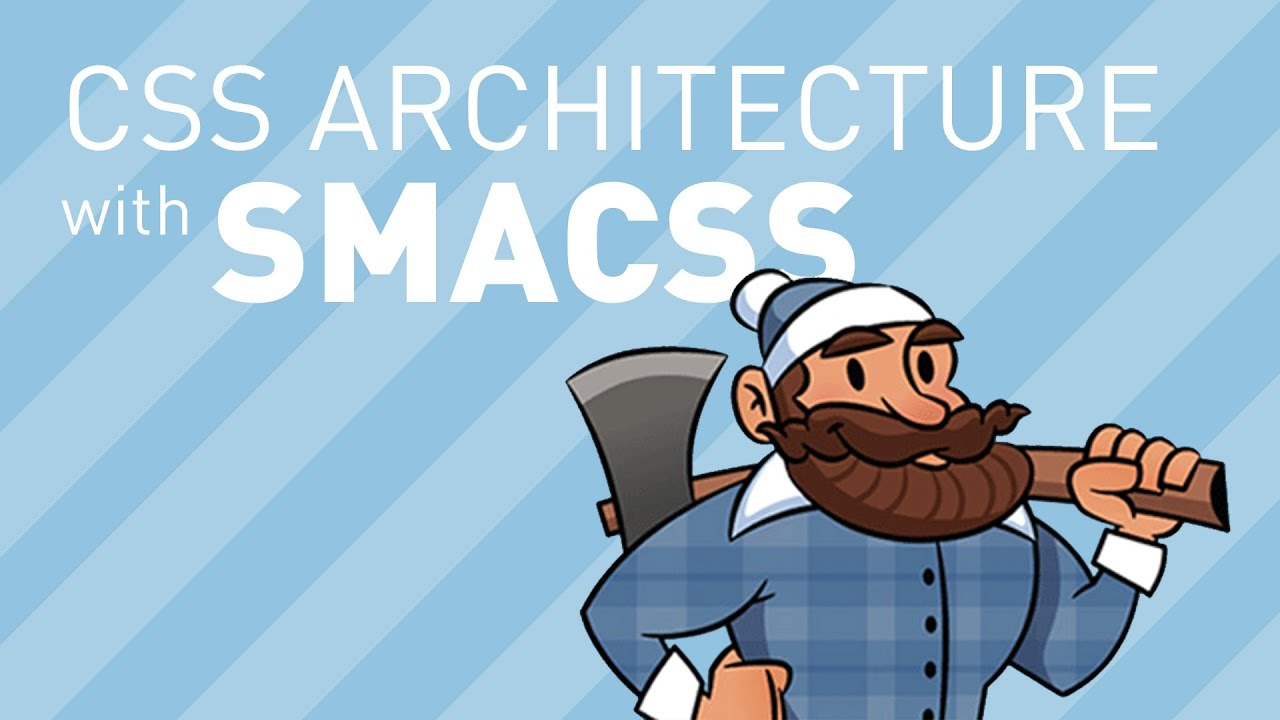 CSS Architecture with SMACSS (feat. Caleb Meredith)