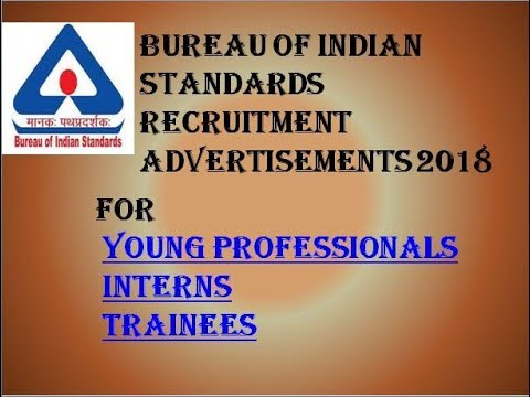 BUREAU OF INDIAN STANDARDS ADVERTISEMENT 2018