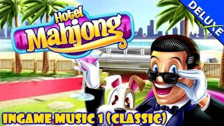 Hotel Mahjong Deluxe Music - Ingame Music 1 (Classic)