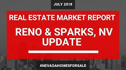 Reno Sparks Real Estate Market Update July August 2018 | Reno Homes for Sale