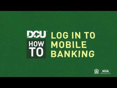 DCU Digital Federal Credit Union - How to Log In to Mobile Banking for the First Time