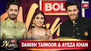 BOL Nights with Ahsan Khan | 6 June 2019 | Danish Taimoor | Ayeza Khan | BOL Entertainment
