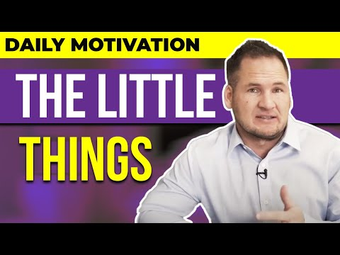 daily-motivation---the-little-things