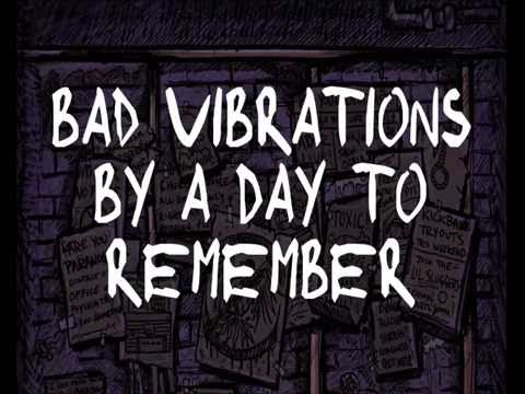 Bad Vibrations - A Day To Remember - Karaoke