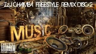 ZzJ CHAMBA FREESTYLE REMIX DISC 2
