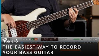 The Easiest Way To Record Your Bass Guitar   Reverb