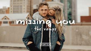 The Vamps - Missing You (Lyrics)