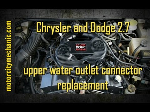 chrysler and dodge 2.7 liter upper water outlet connector replacement -  youtube  youtube