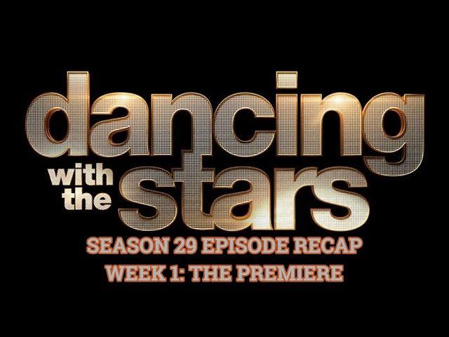 DWTS Season 29 Episode Recap | Week 1\: The Premiere