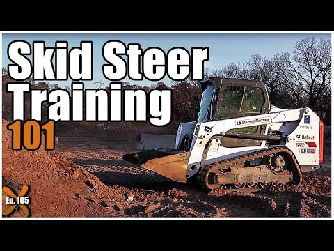 How To Operate A Bobcat // Skid Steer Training