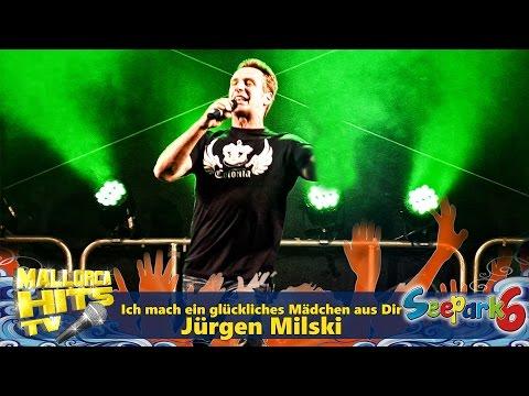 Jürgen Milski - Ich mach ein glückliches Mädchen aus Dir - Seepark 6 Mallorca Schlager Party