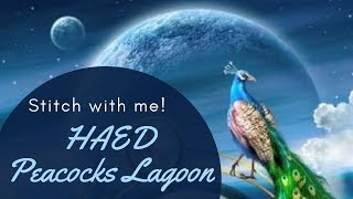 Stitch with me -  HAED Peacock's Lagoon