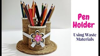 How to Make Pen Holder/Stand Using Waste Material | Jute Craft | Handmade Pen Stand | Craftastic