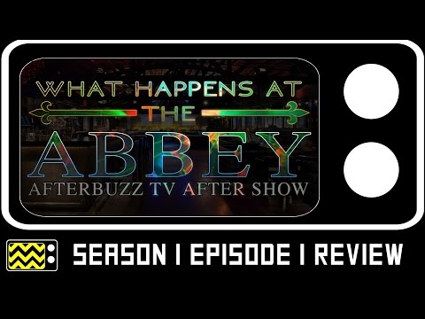 What Happens At The Abbey Season 1 Episode 1 Review w/ Dylan Horley | AfterBuzz TV