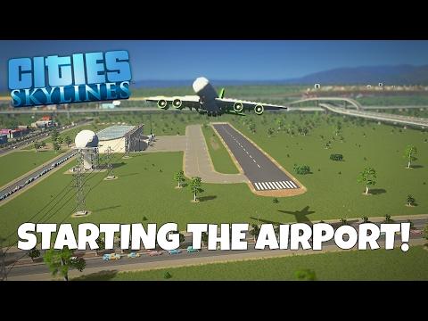 Starting the Airport! - Cities Skylines Gameplay - EP 15