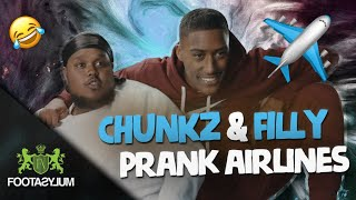 CHUNKZ AND FILLY PRANK AIRLINES