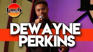 Dewayne Perkins   It's Just OK   Laugh Factory Stand Up Comedy
