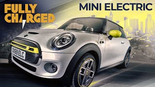 MINI Electric zero emission city car| Fully Charged