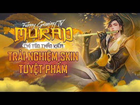 LIÊN QUÂN   Trải nghiệm Skin mới Murad Chí Tôn Thần Kiếm cùng FUNNY GAMING TV