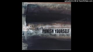 Watch Punish Yourself Enter Me Now video
