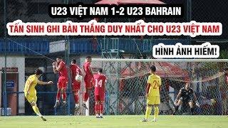 Đình Trọng chơi đủ 45 phút, Tấn Sinh ghi bàn trên chấm 11m | U23 Việt Nam 1-2 U23 Bahrain