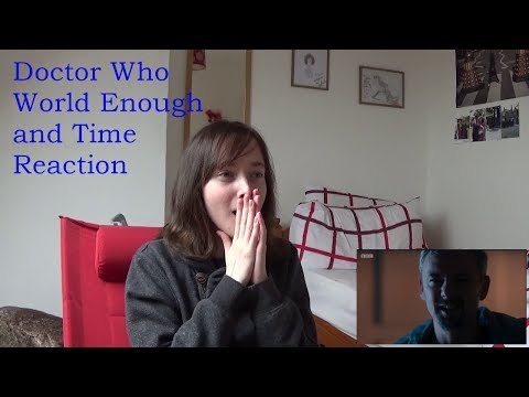 Doctor Who World Enough and Time Reaction