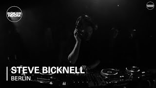 Steve Bicknell Boiler Room Berlin DJ Set