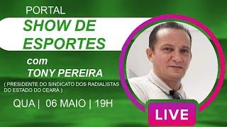 LIVE COM TONY PEREIRA  -PRESIDENTE DO SINDICATO DOS RADIALISTAS DO CEARÁ  06/05/2020