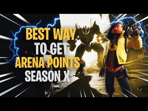 best-way-to-get-arena-points-season-x!