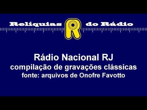 Rádio Nacional RJ - trechos e prefixos clássicos
