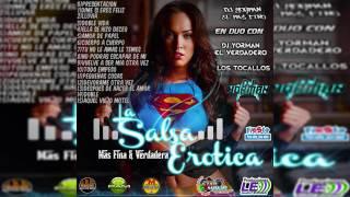 Mescla De La Salsa Erotica Mas Fina Y Verdadera Mix 2017