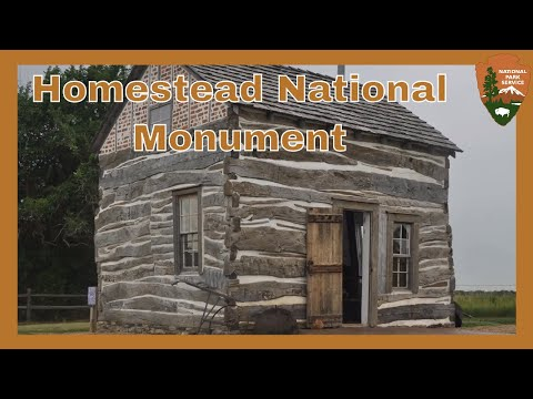Homestead National Monument - Nebraska