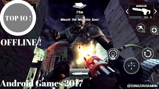 Top 10 Android Games 2017 OFFLINE | HIGH GRAPHICS [Zonazov Gaming]