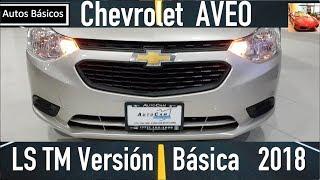 Nuevo Chevrolet Aveo 2018 Version Basica