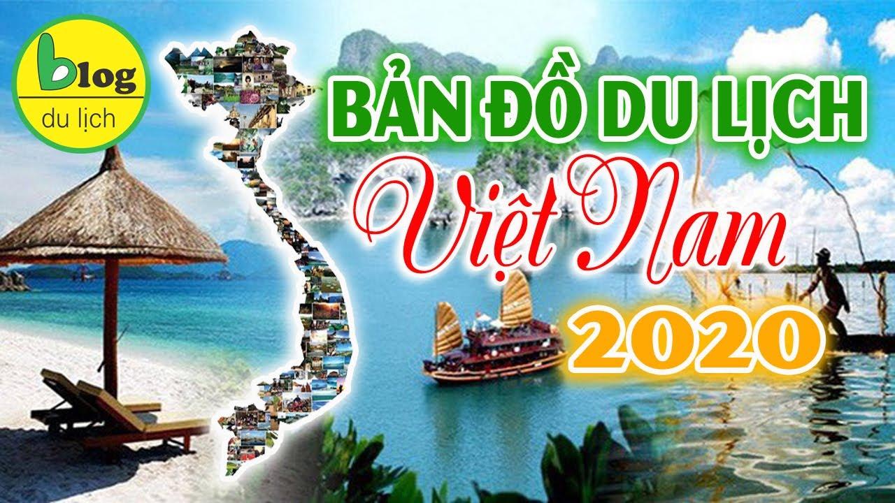 Bản đồ du lịch Việt Nam 2020 đầy đủ và chi tiết nhất