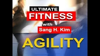 11 Ways to Improve your Agility for Martial Arts with Sang H. Kim