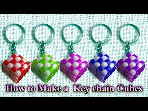 How to Make a - Key chain Cubes