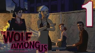 The Wolf Among Us  Episode 3 Walkthrough - Part 1 - A Crooked Mile