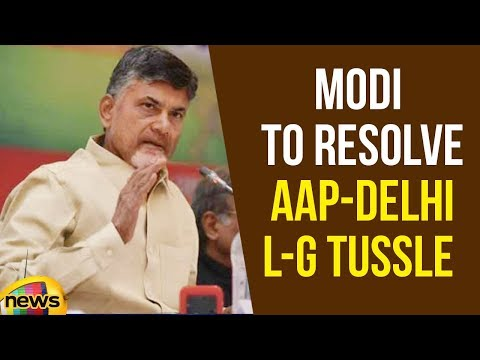 AP CM Chandrababu Naidu ask PM Modi to resolve AAP-Delhi L-G tussle | Delhi News Updates | MangoNews