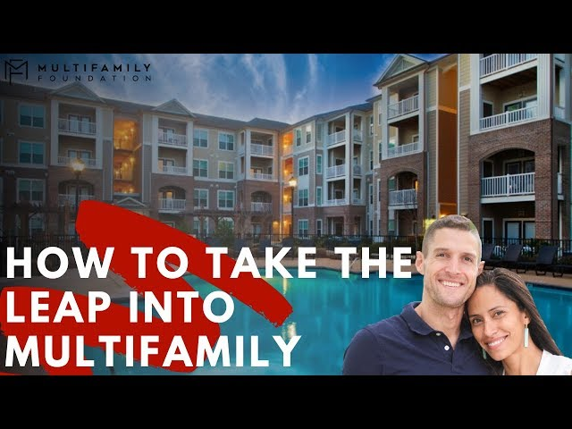 How to Take the Leap into Multifamily